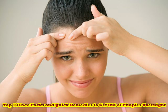 Top 10 Face Packs and Quick Remedies to Get Rid of Pimples Overnight