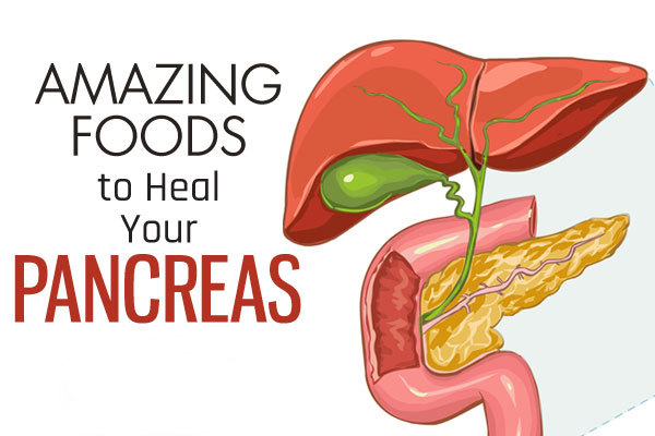 Foods to Heal Your Pancreas